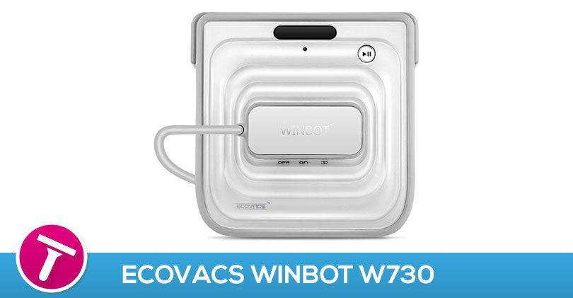 ecovacs winbot w730 test avis robot lave vitre. Black Bedroom Furniture Sets. Home Design Ideas